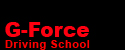 G-Force Driving School